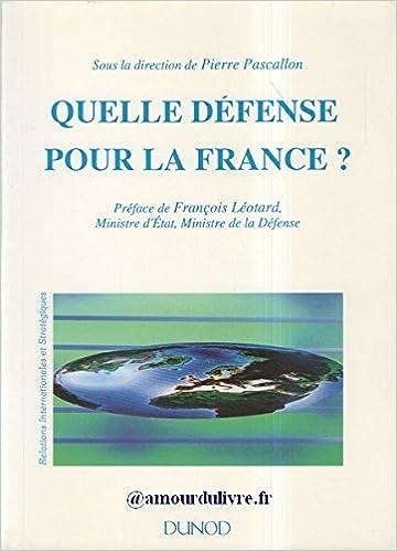 Livre Quelle défense pour la France pdf, epub