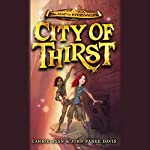 City of Thirst | Carrie Ryan,John Parke Davis