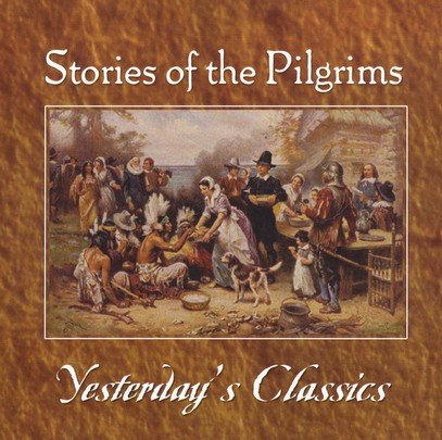Download Stories of the Pilgrims - Yesterday's Classics pdf