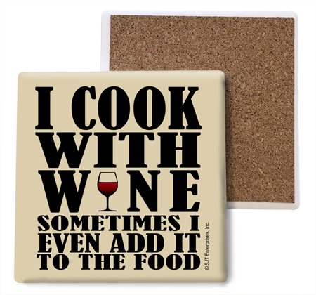 SJT ENTERPRISES, INC. I Cook with Wine Sometimes I Even add it to The Food Absorbent Stone Coasters, 4-inch (4-Pack) (SJT04055)