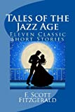 Tales of the Jazz Age, F. Scott Fitzgerald, 1463772130