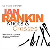 Knots and Crosses: Inspector Rebus, Book 1 | Ian Rankin