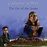 The Eye of the Storm   Catherine Jones