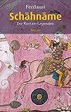 Schahname: Die Rostam-Legenden (Reclam Taschenbuch, Band 20465)
