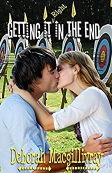Getting It In the End by [Macgillivray, Deborah]