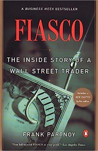 Amazon com: Fiasco: The Inside Story of a Wall Street Trader