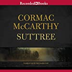 Suttree | Cormac McCarthy