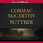 Suttree | Cormac McCarthy