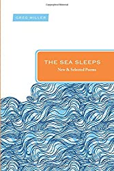 The Sea Sleeps: New and Selected Poems (Paraclete Poetry)