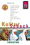 Reise Know-How KulturSchock Pakistan: Alltagskultur, Traditionen, Verhaltensregeln, ...