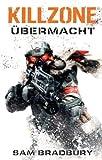 Killzone: Übermacht. Videogameroman