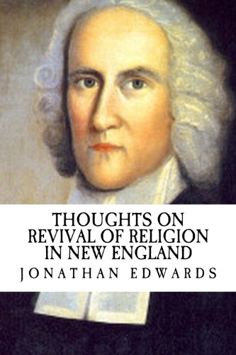 Thoughts on Revival of Religion in New England