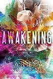 Awakening: Book 2 (The Destined Series)