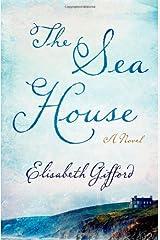 The Sea House: A Novel Hardcover