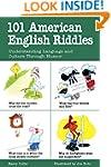 101 American English Riddles: Underst...