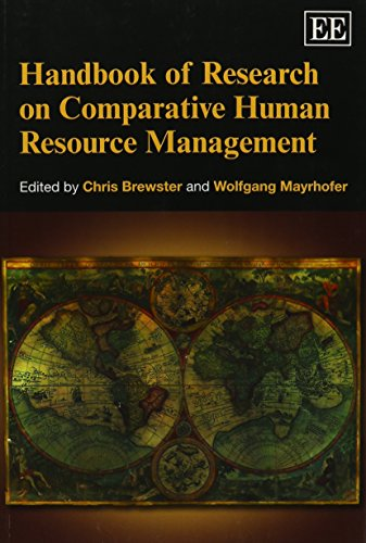Handbook of Research on Comparative Human Resource Management (Elgar Original Reference) (Research Handbooks in Business