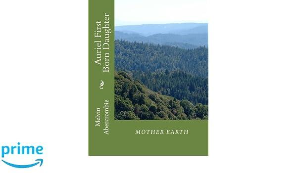 Auriel First Born Daughter Mother Earth (Lucifer First Born Son(Sun) Book 2)