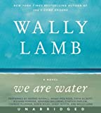we are water wally lamb - By Wally Lamb We Are Water Unabridged CD (Unabridged) [Audio CD]
