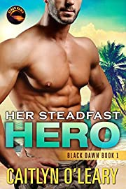 Her Steadfast HERO (Black Dawn Book 1)