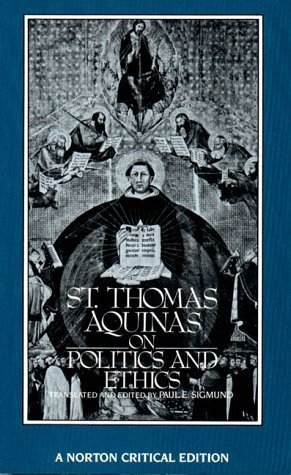 By Thomas Aquinas St. Thomas Aquinas on Politics and Ethics (Norton Critical Editions) (1st ed) (St Thomas Aquinas On Politics And Ethics)