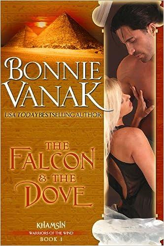 Ladattavat oppikirjat The Falcon & the Dove (Khamsin Warriors of the Wind Book 1) PDF B004HILQ8Q