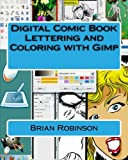 Digital Comic Book Lettering and Coloring with Gimp