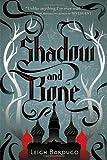 Shadow and Bone, Leigh Bardugo, 0805094598