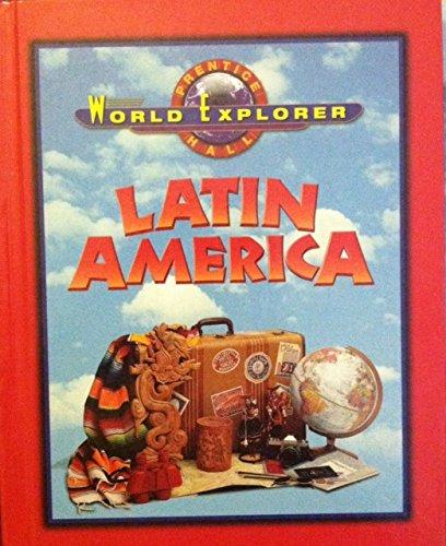Download WORLD EXPLORER: LATIN AMERICA 3RD EDITION STUDENT EDITION 2003C (Prentice Hall World Explorer) PDF