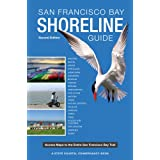 San Francisco Bay Shoreline Guide: A State Coastal Conservancy Book: Access Maps to the entire San Francisco Bay Trail