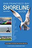 San Francisco Bay Shoreline Guide, Rasa Gustaitis, 0520274369