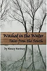 Washed in the Water: Tales from the South Paperback