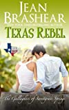 Texas Rebel: The Gallaghers of Sweetgrass Springs (Texas Heroes) (Volume 10)
