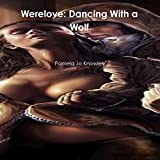 Werelove: Dancing With a Wolf