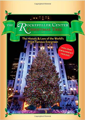 The Rockefeller Center Christmas Tree Gift Set: The History and Lore ...