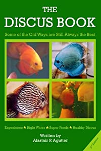 """The Discus Book 2nd Edition: """"Some of the Old Ways Are Still Always The Best"""""""