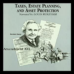 Taxes, Estate Planning, and Asset Protection Audiobook