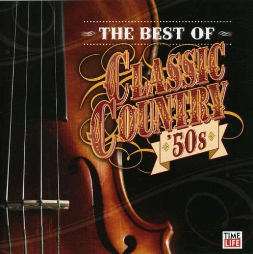 Best of Classic Country '50s -