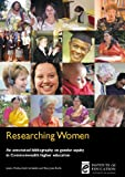 Researching Women, Louise Morley and Annik Sorhaindo, 0854737146