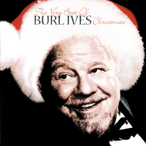The Very Best Of Burl Ives Christmas (Songs Best Christmas Old Fashioned)