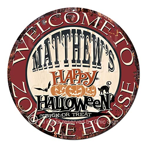 Welcome to The Matthew'S Happy Halloween Zombie House Chic Tin Sign Rustic Shabby Vintage Style Retro Kitchen Bar Pub Coffee Shop Man cave Decor Gift Ideas