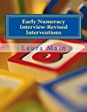 Early Numeracy Interview-Revised Interventions, Laura Main, 148412250X