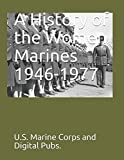 img - for A History of the Women Marines 1946-1977 book / textbook / text book