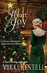 The Heart of Joy: A Short Story (A Prairie Heritage Book 8)