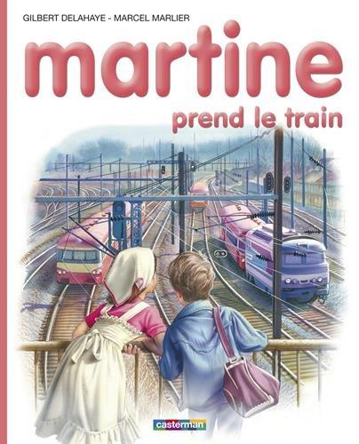 les-albums-de-martine-martine-prend-le-train-collection-farandole-french-edition