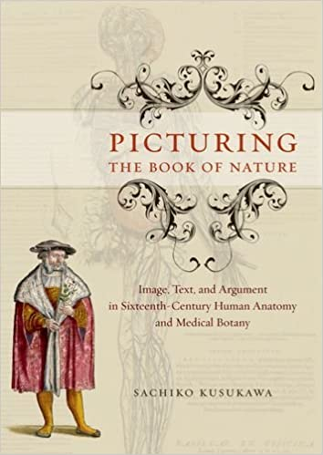 Picturing the Book of Nature: Image, Text, and Argument in ...