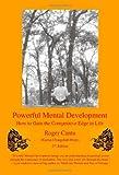 Powerful Mental Development, Roger Cantu, 1552125084