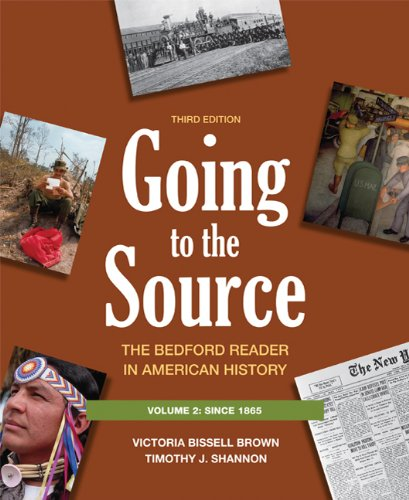Going to the Source, Vol. 2: The Bedford Reader in American History, 3rd Edition
