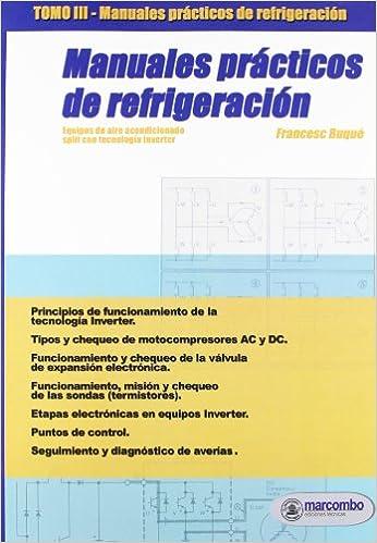 Manuales Practicos Refrigeracion Tomo 3 (Dvd): Francesc Buqué: 9788426714169: Amazon.com: Books