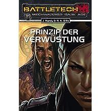 BattleTech - MechWarrior: Dark Age 21: Prinzip der Verwüstung (German Edition)