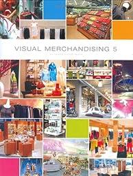 Visual Merchandising 5